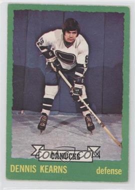 1973-74 O-Pee-Chee #162 - Dennis Kearns