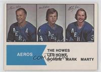 Gordie Howe, Mark Howe, Marty Howe