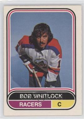 1975-76 O-Pee-Chee WHA #93 - Bob Whitlock