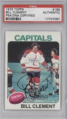 1975-76 Topps - [Base] #189 - Bill Clement [PSA/DNA Certified Auto]