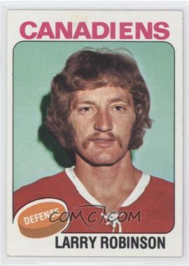 1975-76 Topps - [Base] #241 - Larry Robinson