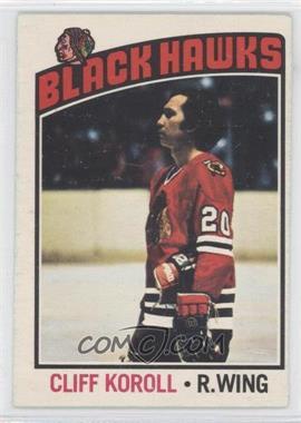 1976-77 O-Pee-Chee - [Base] #242 - Cliff Koroll