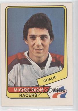 1976-77 O-Pee-Chee WHA #114 - Michel Dion