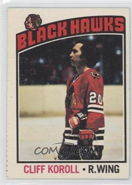 1976-77 O-Pee-Chee #242 - Cliff Koroll