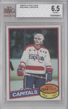 1980-81 O-Pee-Chee #195 - Mike Gartner [BVG 6.5]