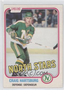 1981-82 O-Pee-Chee - [Base] #162 - Craig Hartsburg