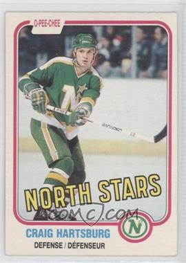 1981-82 O-Pee-Chee #162 - Craig Hartsburg