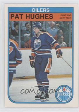 1982-83 O-Pee-Chee #109 - Pat Hughes