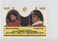 Brian Hayward, Patrick Roy