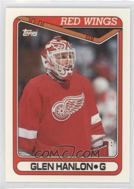 1990-91 Topps Tiffany #266 - Glen Hanlon