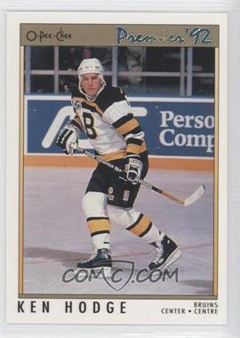 1991-92 O-Pee-Chee Premier #41 - Ken Hodge
