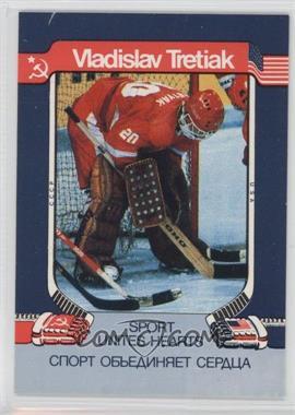 1991 Sports Unites Hearts USSR National Team - [Base] #VLTR - Vladislav Tretiak /50000