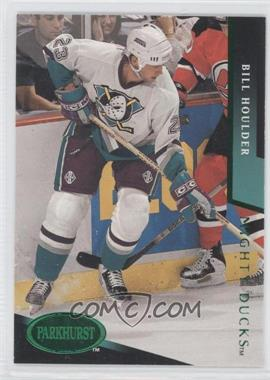 1993-94 Parkhurst Emerald Ice #272 - Bill Houlder