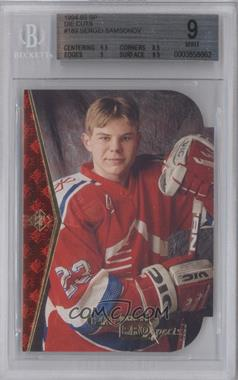 1994-95 SP - [Base] - Die-Cut #189 - Sergei Samsonov [BGS 9]