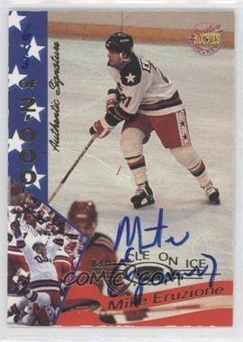 1994-95 Signature Rookies Miracle on Ice 1980 Authentic Signature [Autographed] #12 - Mike Eruzione /2000