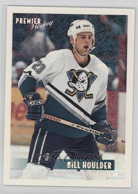 1994-95 Topps Premier - [Base] - Special Effects #92 - Bill Houlder