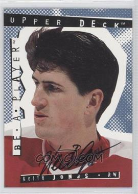 1994-95 Upper Deck Be a Player Signatures [Autographed] #131 - Keith Jones