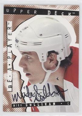 1994-95 Upper Deck Be a Player Signatures [Autographed] #75 - Mike Sullivan