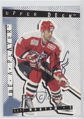 1994-95 Upper Deck Be a Player Signatures [Autographed] #90 - Jeff Norton