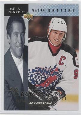1994-95 Upper Deck Be a Player Up Cloase and Personal with Roy Firestone #UC-1 - Wayne Gretzky