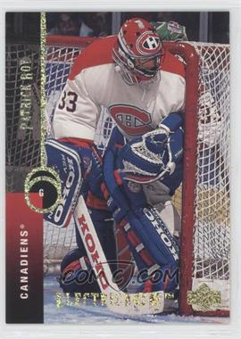1994-95 Upper Deck Electric Ice #121 - Patrick Roy