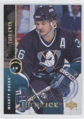 1994-95 Upper Deck Electric Ice #427 - Todd Ewen