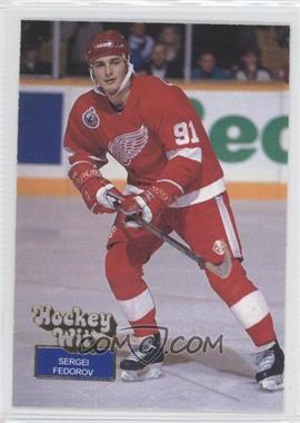 1994 Hockey Wit #69 - Sergei Fedorov