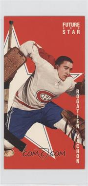1994 Parkhurst Parkies 1964-65 Design Tall Boys Future Stars #FS-5 - Rogie Vachon