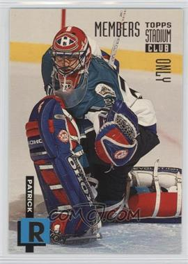 1994 Topps Stadium Club Members Only - Box Set [Base] #23 - Patrick Roy