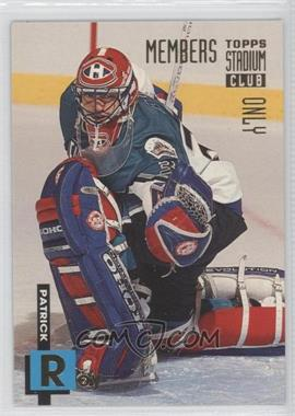 1994 Topps Stadium Club Members Only Box Set [Base] #23 - Patrick Roy