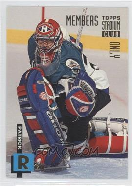 1994 Topps Stadium Club Members Only Factory Set [Base] #23 - Patrick Roy