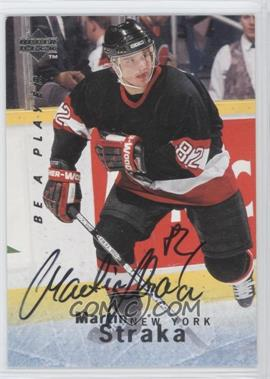 1995-96 Upper Deck Be a Player - [Base] - Autographs [Autographed] #S106 - Martin Straka