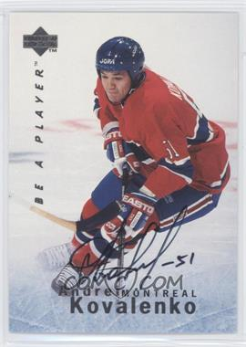 1995-96 Upper Deck Be a Player - [Base] - Autographs [Autographed] #S118 - Andrei Kovalenko