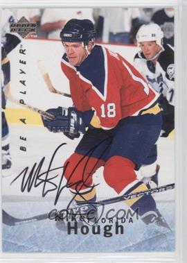 1995-96 Upper Deck Be a Player - [Base] - Autographs [Autographed] #S122 - Mike Hough