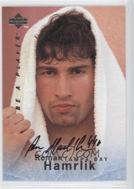 1995-96 Upper Deck Be a Player - [Base] - Autographs [Autographed] #S133 - Roman Hamrlik
