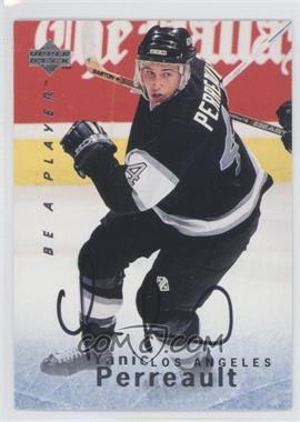 1995-96 Upper Deck Be a Player - [Base] - Autographs [Autographed] #S150 - Yanic Perreault