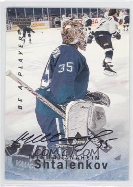 1995-96 Upper Deck Be a Player - [Base] - Autographs [Autographed] #S69 - Mikhail Shtalenkov