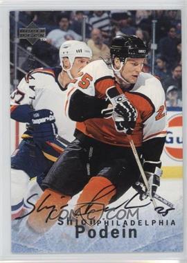 1995-96 Upper Deck Be a Player - [Base] - Autographs [Autographed] #S77 - Shjon Podein