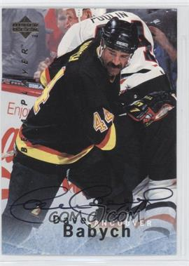 1995-96 Upper Deck Be a Player - [Base] - Autographs [Autographed] #S94 - Dave Babych