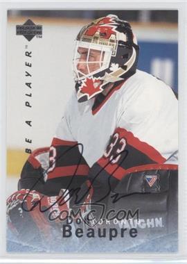 1995-96 Upper Deck Be a Player - [Base] - Autographs [Autographed] #S96 - Don Beaupre