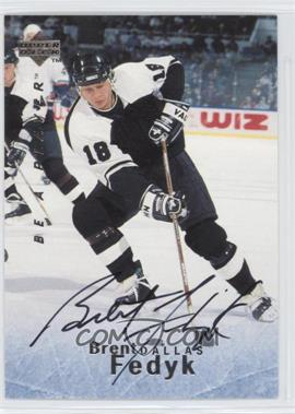 1995-96 Upper Deck Be a Player Autographs [Autographed] #S100 - Brent Fedyk
