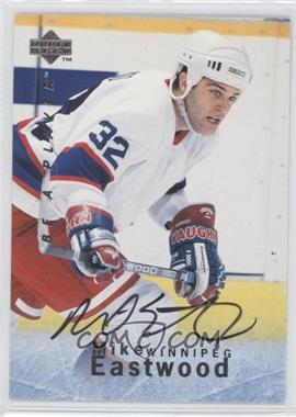 1995-96 Upper Deck Be a Player Autographs [Autographed] #S102 - Mike Eastwood