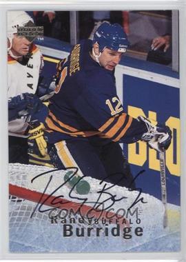 1995-96 Upper Deck Be a Player Autographs [Autographed] #S114 - Randy Burridge