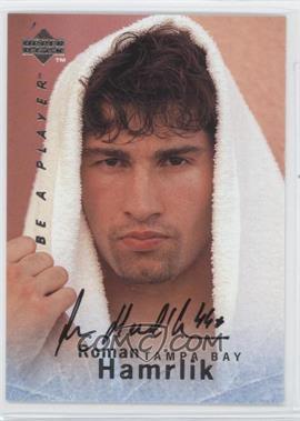 1995-96 Upper Deck Be a Player Autographs [Autographed] #S133 - Roman Hamrlik
