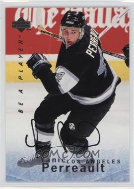 1995-96 Upper Deck Be a Player Autographs [Autographed] #S150 - Yanic Perreault