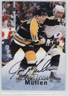 1995-96 Upper Deck Be a Player Autographs [Autographed] #S154 - Joe Mullen
