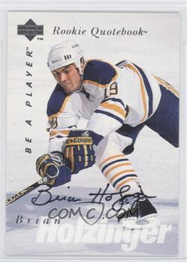 1995-96 Upper Deck Be a Player Autographs [Autographed] #S161 - Brian Holzinger