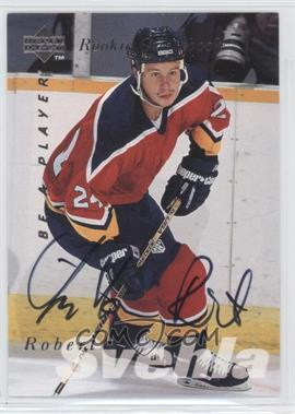 1995-96 Upper Deck Be a Player Autographs [Autographed] #S169 - Robert Svehla