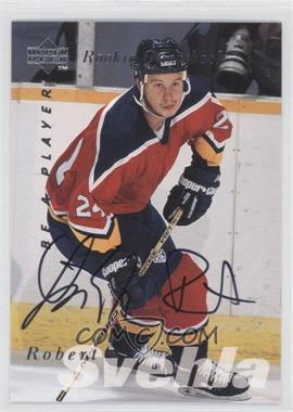 1995-96 Upper Deck Be a Player Autographs [Autographed] #S169 - Robert Svehla