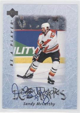 1995-96 Upper Deck Be a Player Autographs [Autographed] #S217 - Sandy McCarthy